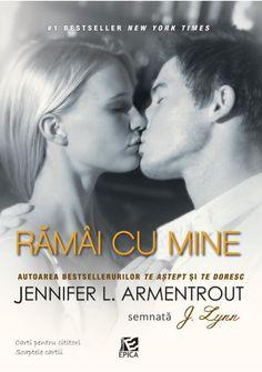 Rămâi cu mine - J.Lynn (Jennifer L. Stay With Me, Minions, New York Times, Best Sellers, Books To Read, Jackson, Ebooks, Spirituality, Eyes