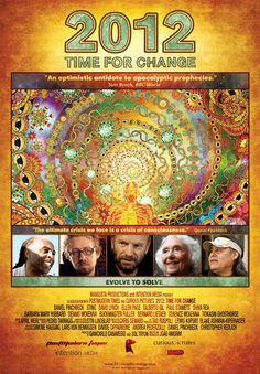"""2012 Time for Change.  Best """"thinking"""" movie I've seen in years."""