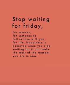 stop waiting for love quote - Vintage Quotes Waiting For Love Quotes, Life Quotes Love, Inspiring Quotes About Life, Happy Quotes, Quotes To Live By, Positive Quotes, Motivational Quotes, Funny Quotes, Inspirational Quotes