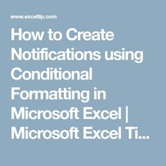 How to Create Notifications using Conditional Formatting in Microsoft Excel | Microsoft Excel Tips from Excel Tip .com / Excel Tutorial / Free Excel Help