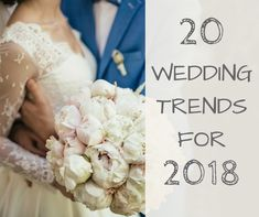 20 wedding trends for 2018