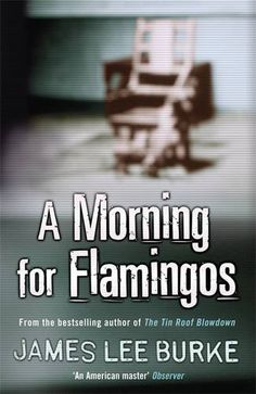A Morning For Flamingos - 'No argument: James Lee Burke is among the finest of all contemporary American novelists' DAILY MAIL A routine assignment transporting two death-row prisoners to their executions goes fatally wrong, leaving Dave Robicheaux brutally wounded and his partner dead. Obsessed with revenge, Dave is persuaded by the DEA to go undercover into the torrid sleepy depths of New Orleans, a volatile world of Mafia drug-running and Cajun voodoo magic. He becomes irrevocably snarled…