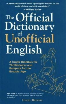 The Official Dictionary Of Unofficial English: A Crunk Omnibus For Thrillionaires And Bampots For The Ecozoic Age PDF English Book, English Words, Learn English, English Language, Foreign Words, High Frequency Words, Word 2, English Vocabulary, Learn To Read