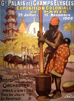 L'année 1906 voit l'organisation d'une exposition à Paris mais également à Marseille. Le principe en est simple : il s'agit de reconstituer des espaces dédiés à la découverte des territoires colonisés.