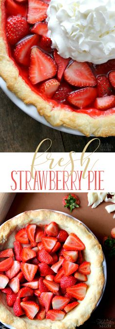 This easy fresh strawberry pie is full of sweet strawberry flavor and is perfect for summer!