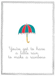 Rainy Day Quotes, Weather Quotes, Sunday Quotes, Favorite Quotes, Best Quotes, Calendar Quotes, Flow Magazine, Bien Dit, Rainbow Quote