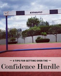 Career infographic : 6 Tips for Getting Over the Confidence Hurdle  Levo League