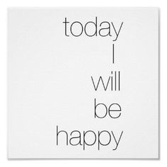Today I Will Be Happy poster