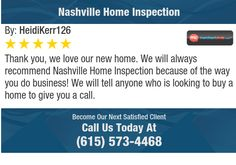 Thank you, we love our new home. We will always recommend Nashville Home Inspection...