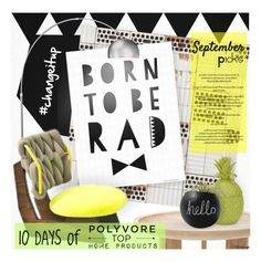 """""""You're Invited: 10 Days of Polyvore Top Home Products"""" by filletrange ❤ liked on Polyvore featuring interior, interiors, interior design, home, home decor, interior decorating, Dot & Bo, changeitup and promoset"""