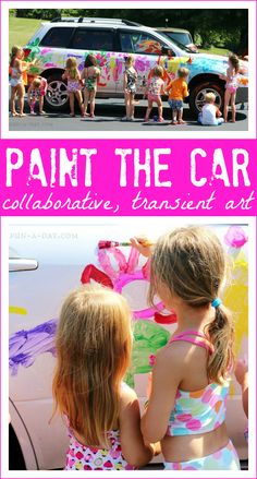 Paint the Car - A super fun art project for kids to do together this summer!
