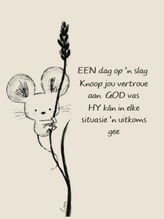 Good Morning Kisses, Afrikaanse Quotes, Christian Messages, Women Of Faith, Christianity, Prayers, Religion, Inspirational Quotes, God