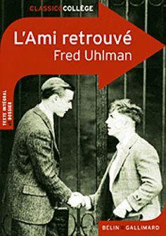 UHLMAN, Fred. L'Ami retrouvé