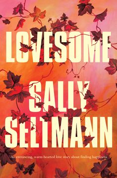 """Read """"Lovesome"""" by Sally Seltmann available from Rakuten Kobo. My warm breath makes a beautiful fog in front of me. It's times like this when I feel most alive. I feel free, and at on. Books To Read, My Books, I Feel Free, Finding Happiness, Her Music, Book Lists, Art School, Book Design, Sally"""