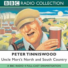 Uncle Mort's North and South Country by Peter Tinniswood