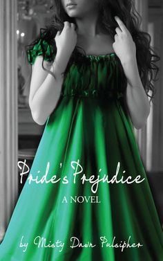 Pride's Prejudice by Misty Dawn Pulsipher. This book was recommended on facebook in the list S.M. Eden had her readers put together.