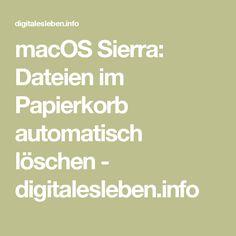 macOS Sierra: Dateien im Papierkorb automatisch löschen - digitalesleben.info Paper Basket, Tips