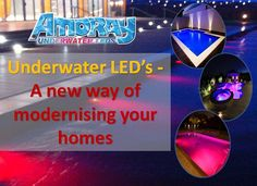 Affordable AMORAY Underwater LEDs. These high-quality 12v nicheless LED Underwater lights are corrosion free, waterproof & to be used for pools, ponds, lakes, fountains.Visit: www.amoraylighting.com Call: +1.226.476.2472 Underwater Led Lights, Ponds, Lakes, Free, Water Feature