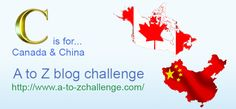 """C"" is for Canada—and China!—on the #AtoZChallenge #TeachTM https://teachersmedia.wordpress.com/2016/04/04/c-is-for-canada-and-china/"