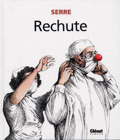 Rechute (reedition) - (Claude Serre) - Humour [BDNET.COM]