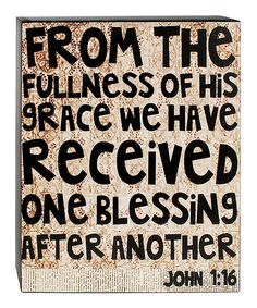 Another great find on #zulily! 'Fullness Of His Grace' Wall Sign by Blossom Bucket #zulilyfinds