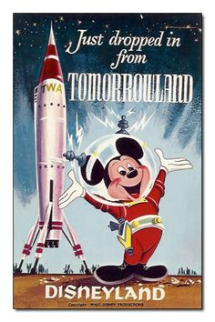 "The iconic Tomorrowland rocket is seen with Mickey Mouse in this ""Just dropped in from Tomorrowland"" Disneyland postcard, 1957-1966."