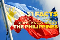 31 Facts You Probably Didn't Know About The Philippines