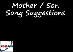 Mother Son Songs On Pinterest
