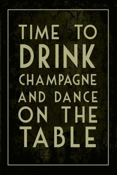 Happy New Year! Story of my life. I just like to drink CHAMPAGNE more often than once a year. Great Quotes, Quotes To Live By, Inspirational Quotes, Time Quotes, Quotes Quotes, Funny Quotes, Little Bit, Nouvel An, New Years Eve Party