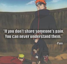 My Mentor Pain Quotes Pinterest Naruto Naruto Quotes And