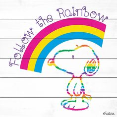 Description: Printed on a white wood background, Snoopy is illustrated in rainbow colors. This Peanuts art is colorful and features it an inspirational message that makes it perfect for a baby's nurse