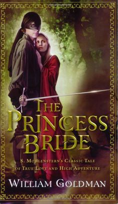 The Princess Bride. Funny, quirky, wonderful characters.
