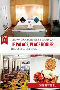 Review: Crowne Plaza - Le Palace Hotel, Brussels, Belgium. Whether you're a business traveller or a tourist, the Crowne Plaza Brussels is an elegant, comfortable hotel in the city centre.: