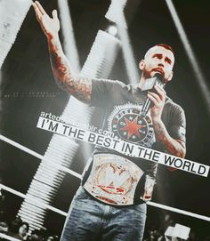 CM Punk...Best In The World