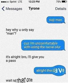 Picture memes — iFunny ( Messages Tyrone Details sup man hey why u only say Funny Shit, Funny Posts, The Funny, Funny Cute, Funny Stuff, Memes Humor, Funny Memes, Funniest Memes, Humor Videos