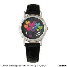 I Choose You Hanging Heart Love Women's Watches