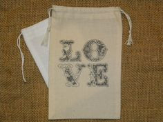 Hey, I found this really awesome Etsy listing at https://www.etsy.com/listing/154428353/25-wedding-favor-bags-muslin-4-x-6-love