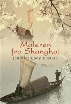 Buy Maleren fra Shanghai by Christiane Rohde, Jennifer Cody Epstein and Read this Book on Kobo's Free Apps. Discover Kobo's Vast Collection of Ebooks and Audiobooks Today - Over 4 Million Titles! Shanghai, Audiobooks, This Book, Ebooks, Reading, Free Apps, Collection, Products, Historia