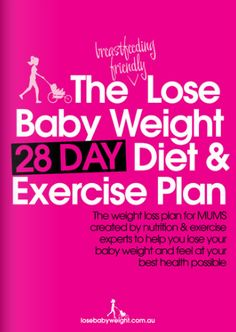 The 101 Guide To Losing Your Baby Weight... For someday. ;)