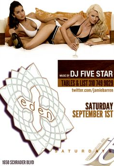 Jamie Barren presents Eden Hollywood Saturdays 2012- Sept 1st  http://www.youtube.com/watch?v=rFNglmDrnRk=1     Music by Dj Five Star spinning the best of Hip Hop, House, Top 40 from 10PM til 2AM    RSVP via Jamie Barren 310-749.9029. VIP TABLES AVAILABLE with BOTTLE SERVICE only - ask about our insane specials and follow for VIP at http://twitter.com/jamiebarren     Eden is located at 1650 Schrader Blvd, Hollywood CA 90028. This event is 21/over only.