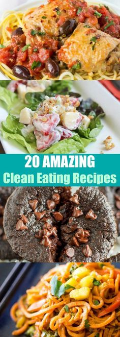 20 AMAZING Clean Eating Recipes