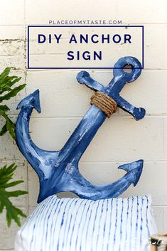 Oh my! I totally thought it was made out of wood! Check out this fun DIY ANCHOR SIGN!