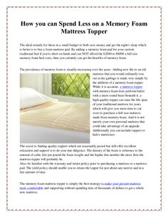 How to save money on a memory foam mattress topper