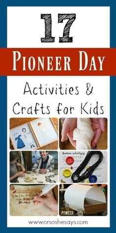 8 Pioneer Day Projects For Kids Project For Kids For