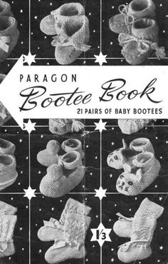 by publication: paragon bootee book baby bunting bootees bo peep bootees day dream bootees ding dong dell bootees fairyweb bootees hey diddle diddle bootees hickory dickory dock bootees honey bunny… Baby Knitting Patterns Free Newborn, Baby Cardigan Knitting Pattern Free, Baby Booties Knitting Pattern, Crochet Baby Shoes, Crochet Baby Booties, Baby Patterns, Baby Bootees, Baby Bunting, Knitting Books