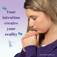 Your intention creates your reality