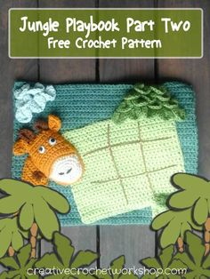 My Jungle Playbook Part Two - Free Crochet Pattern   Creative Crochet Workshop