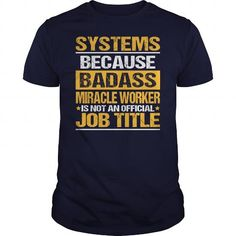 Awesome Tee For Systems Analyst T Shirts, Hoodie Sweatshirts
