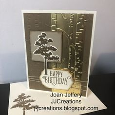 J J Creations, Stampin'Up!, Rooted in Nature, Hand Stamped Cards Theme Nature, Nature Poem, Bday Cards, Birthday Cards For Men, Masculine Birthday Cards, Masculine Cards, Stamping Up Cards, Paper Cards, Men's Cards