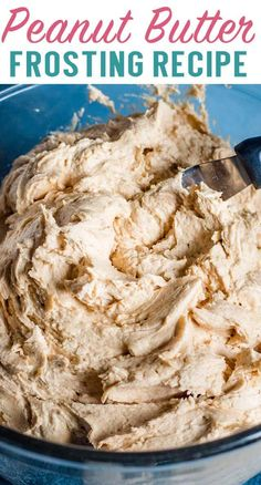 Peanut Butter Frosting Recipe {Homemade Peanut Butter Buttercream} How to make the best creamy peanut butter frosting. This homemade buttercream is perfect on cakes, cupcakes and brownies. via The Best Cake Recipes Peanut Butter Frosting Easy, Whipped Peanut Butter, Gluten Free Peanut Butter, Homemade Peanut Butter, Peanut Butter Recipes, Whipped Cream, Icing Recipe, Frosting Recipes, Frosting Tips